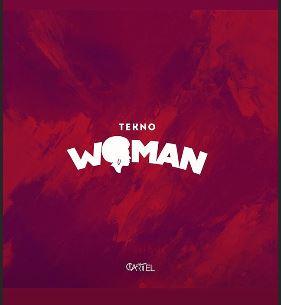 Tekno Woman mp3 download. www.eremmel.com