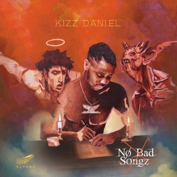 Download Kizz Daniel album 2019: No Bad Songz full tracks mp3 music