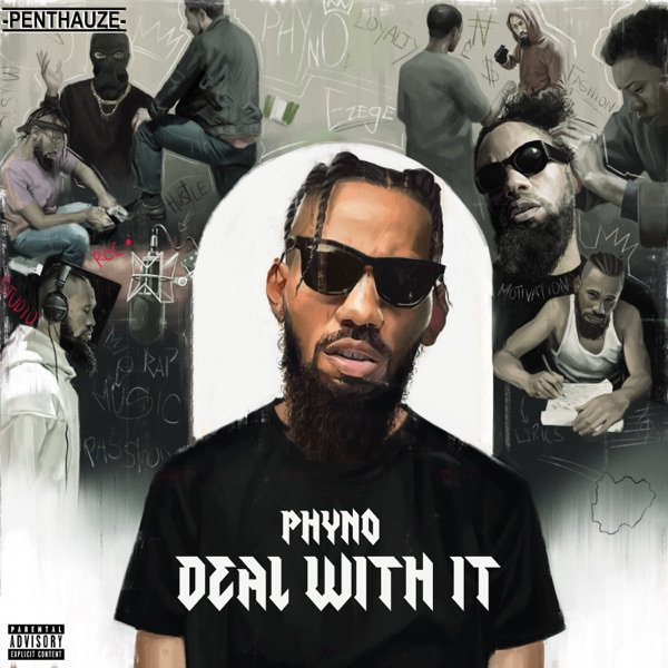 Download Phyno Deal with it album. www.eremmel.com